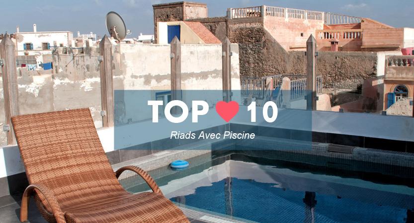 Top meilleur riad avec piscine Essaouira