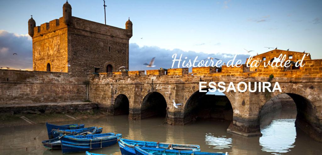 Histoire mogador Essaouira Maroc