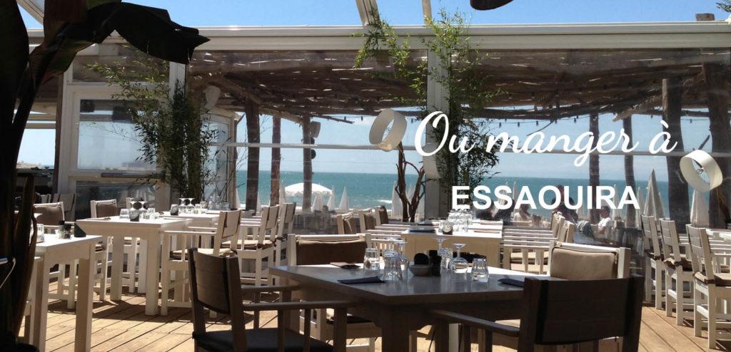 Restaurant ou manger Essaouira