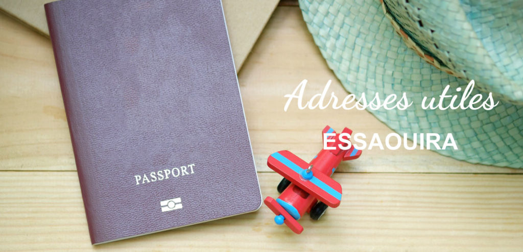 Adresses utiles voyage Essaouira